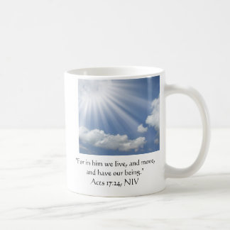 For in him we live, and move, and have our being. coffee mug