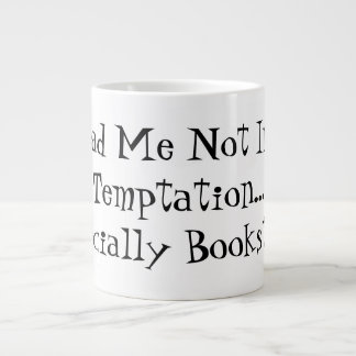 For Readers:  Lead Me Not Into Temptation 20 Oz Large Ceramic Coffee Mug