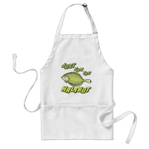 For The Halibut Fishing T-shirts and Gifts Aprons