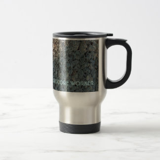 For The Workin' Man 15 Oz Stainless Steel Travel Mug