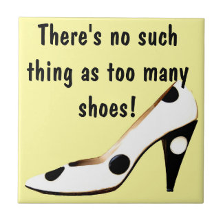 For Women Who Love Shoes Tile
