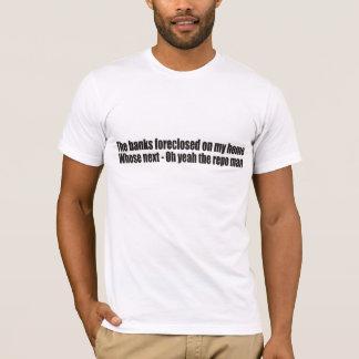 Foreclosure & The Repo Man T-shirt