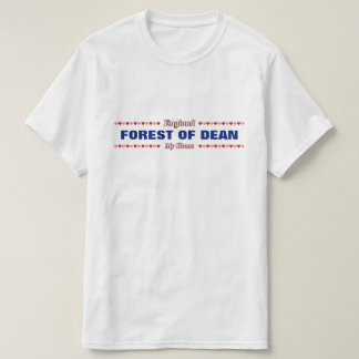 FOREST OF DEAN - My Home - England; Hearts T-Shirt