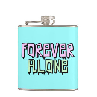 FOREVER ALONE Flask