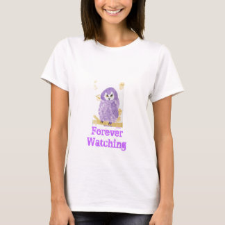 Forever Watching T-Shirt