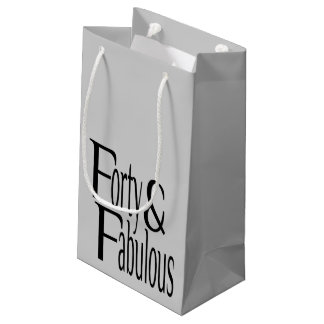 Forty and Fabulous Text Small Gift Bag
