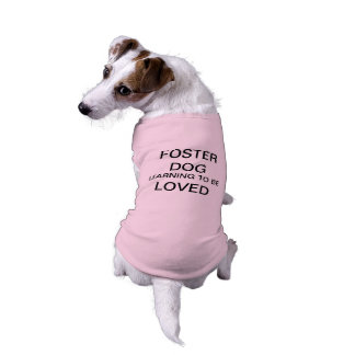 Foster Dog learning to be loved Sleeveless Dog Shirt