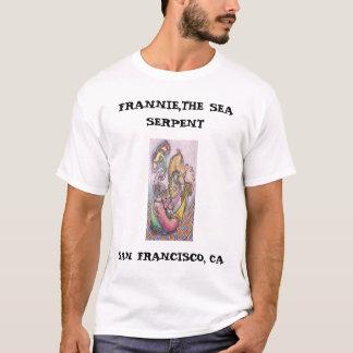 FRANNIE,THE SEA SERPENT... T-Shirt