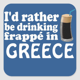 Frappé in Greece Square Sticker