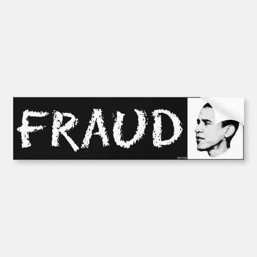 Fraud Bumper Stickers