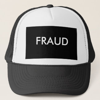 Fraud? Trucker Hat