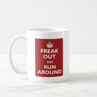Freak Out and Run Around Coffee Mug