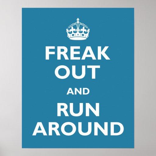 Freak Out & Run Around Poster