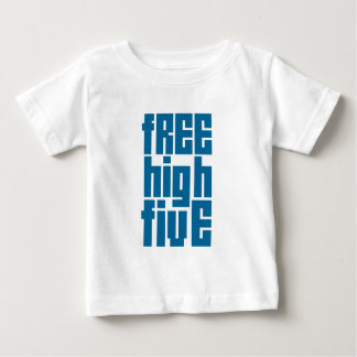 Free High Five Baby T-Shirt