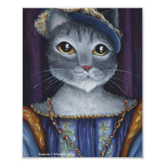 French Cat King Renaissance Old World Portrait Art Poster