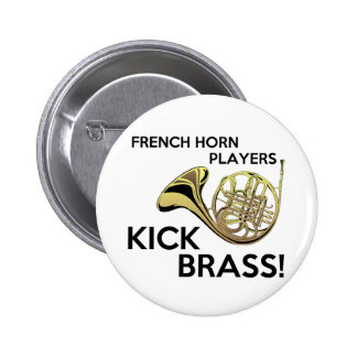 French Horn Players Kick Brass 6 Cm Round Badge