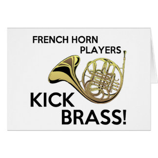 French Horn Players Kick Brass Greeting Card