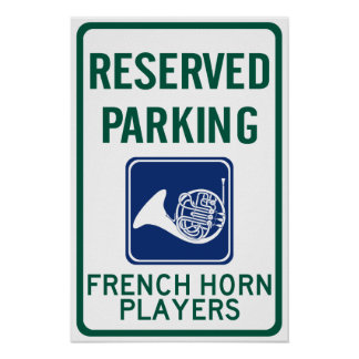 French Horn Players Parking Poster
