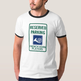 French Horn Players Parking Tshirts