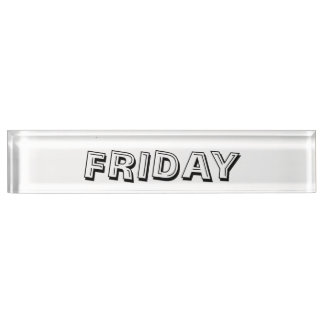 Friday Desk Nameplate by Janz