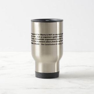 Friedrich Hayek Quote The Argument for Liberty Travel Mug