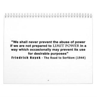 Friedrich Hayek Road to Serfdom Limit Power Quote Wall Calendars