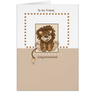 Friend Congratulations New Baby Lion Greeting Card