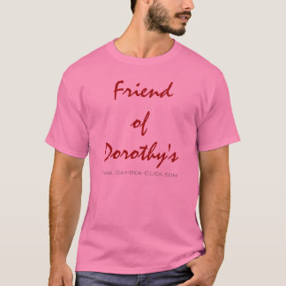"""Friend of Dorothy's"" by Gay-per-Click T-Shirt"