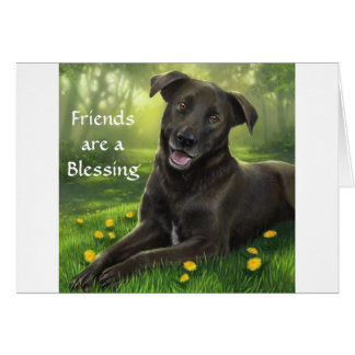 Friends are a Blessing Labrador Retriever  Card