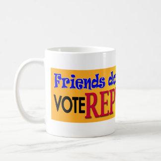 Friends Don't Let Friends Basic White Mug