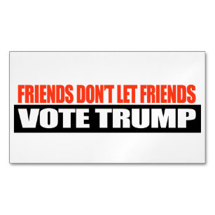 42 donald trump meme business cards and donald trump meme business friends dont let friends vote trump g magnetic business card colourmoves