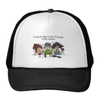 Friends Don't Let Friends Wine Alone Trucker Hat