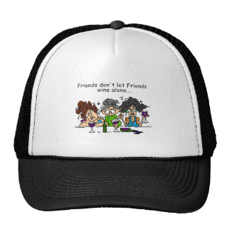 Friends Don't Let Friends Wine Alone Cap