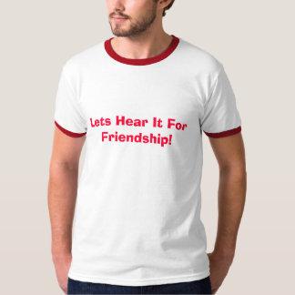 Friendship!!! Tshirts