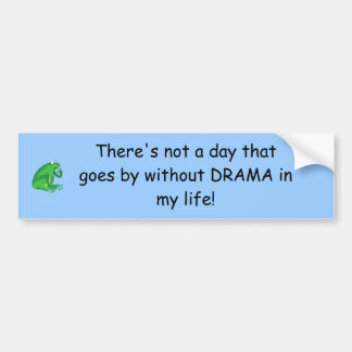 frog4, There's not a day that goes by without D... Bumper Sticker