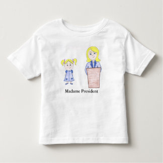 From Girl Power to Future Madame President Toddler T-Shirt