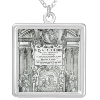 Frontispiece to 'Quattro libri dell'architettura' Silver Plated Necklace