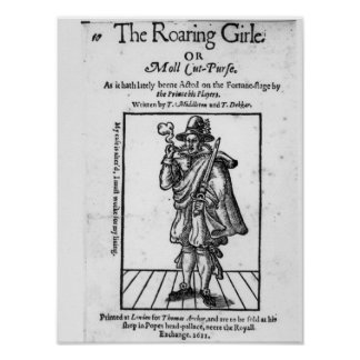 Frontispiece to 'The Roaring Girle' Posters