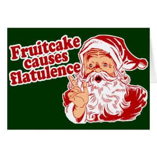 Fruitcake Causes Flatulence Card