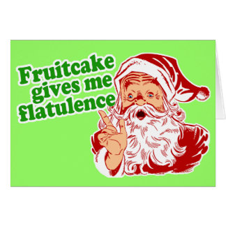 Fruitcake Makes Santa Fart Card