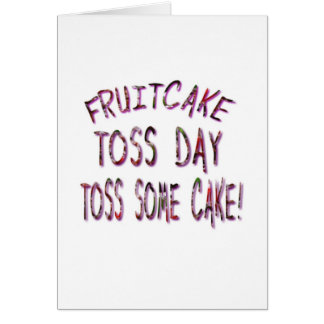 Fruitcake Toss Day Card