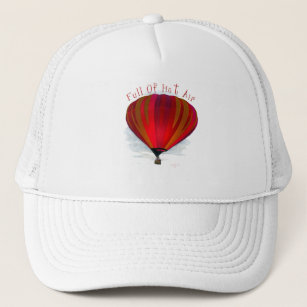 Full of Hot Air - Balloon Products Trucker Hat