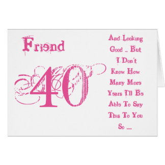 For Best Friend Personalised 40th Birthday Gift Celebrating My Gifts T Shirts Art Posters Fun Ideas Bestgifts
