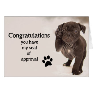 Fun Congratulations Seal of Approval with Cute Dog Greeting Card