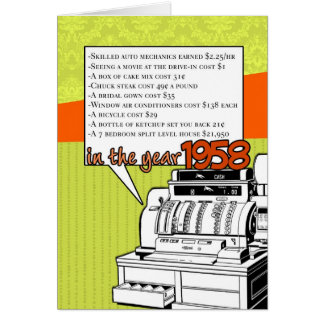 Fun Facts Birthday – Cost of Living in 1958 Greeting Card