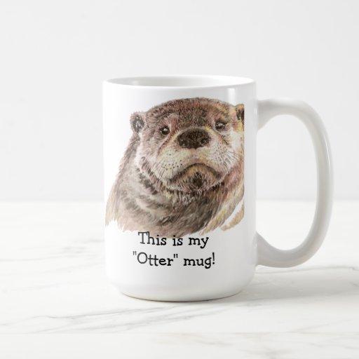 "Fun This is my ""Otter"" Mug, Cute Animal Humor"