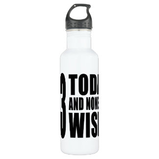 Funny 53rd Birthdays : 53 Today and None the Wiser 710 Ml Water Bottle