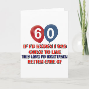 Funny 60 Year Old Birthday Card