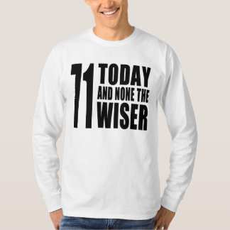 Funny 71th Birthdays : 71 Today and None the Wiser T Shirt