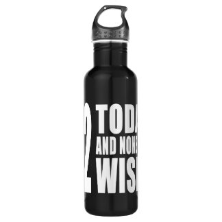 Funny 72th Birthdays : 72 Today and None the Wiser 710 Ml Water Bottle